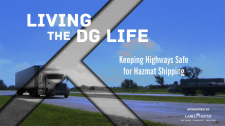 Living the DG Life: Keeping Highways Safe for Hazmat Shipping