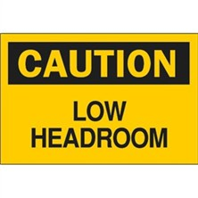 Caution, Low Headroom