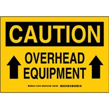 Caution - Overhead Equipment Signs