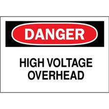 Danger, High Voltage Overhead