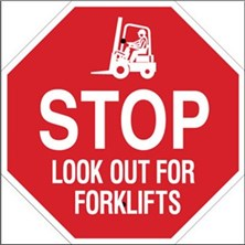 Stop Look Out For Forklifts Signs
