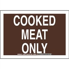 Cooked Meat Only Signs