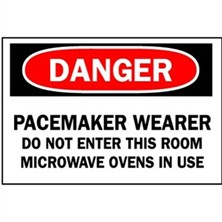 Danger, Pacemaker Wearer Do Not Enter This Room Microwave Ovens In Use