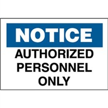 Notice, Authorized Personnel Only