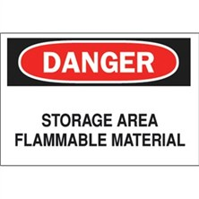 Danger, Storage Area Flammable Material