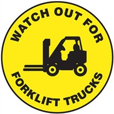 Watch Out For Forklift Trucks Signs