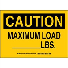 Caution - Maximum Load _____Lbs. Signs