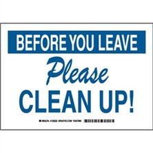 Before You Leave Please Clean Up! Signs