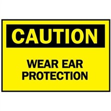 Caution, Wear Ear Protection
