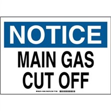 Notice - Main Gas Cut Off Signs