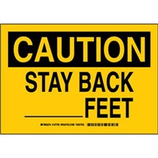 Caution - Stay Back ______Feet Signs