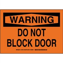 Warning - Do Not Block Door Signs