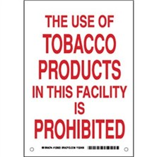 The Use Of Tobacco Products In This Facility Is Prohibited Signs