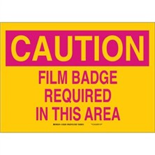 Caution - Film Badge Required In This Area Signs