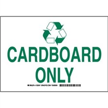 Cardboard Only Signs