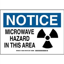 Notice - Microwave Hazard In This Area Signs