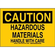 Caution - Hazardous Materials Handle With Care Signs