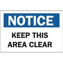 Notice, Keep This Area Clear