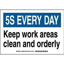 5S Every Day - Keep Work Areas Clean And Orderly Signs