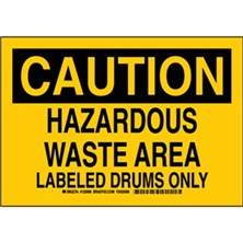 Caution - Hazardous Waste Area Labeled Drums Only Signs
