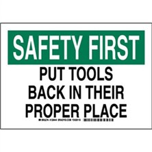 Safety First - Put Tools Back In Their Proper Place Signs