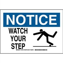 Notice - Watch Your Step Signs