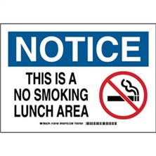 Notice - This Is A No Smoking Lunch Area Signs