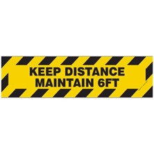 Keep Distance Maintain 6 Ft