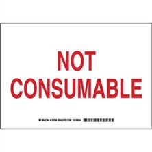 Not Consumable Signs