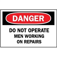Danger, Do Not Operate Men Working On Repairs