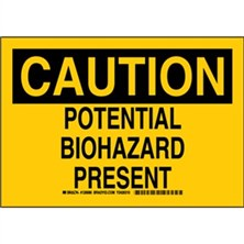 Caution - Potential Biohazard Present Signs