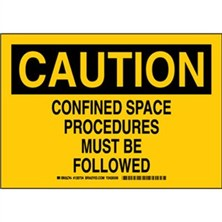 Caution - Confined Space Procedures Must Be Followed Signs