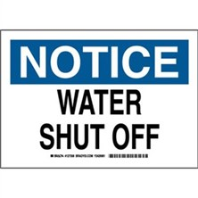 Notice - Water Shut Off Signs