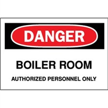 Danger, Boiler Room Authorized Personnel Only