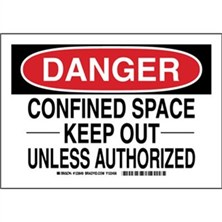 Danger - Confined Space Keep Out Unless Authorized Signs