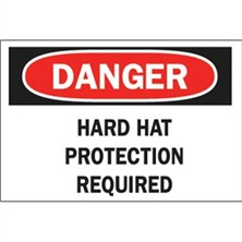 Danger, Hard Hat Protection Required