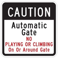 Caution Automatic Gate No Playing or Climbing