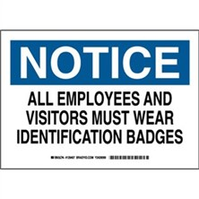 Notice - All Employees And Visitors Must Wear Identification Badges Signs