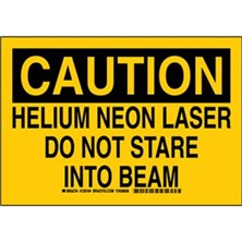 Caution - Helium Neon Laser Do Not Stare Into Beam Signs