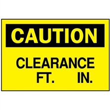 Caution, Clearance __ Ft __ In