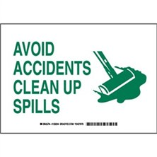 Avoid Accidents Clean Up Spills Signs