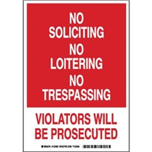 No Soliciting No Loitering No Trespassing Violators Will Be Prosecuted Signs