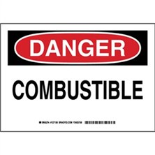 Danger - Combustible Signs