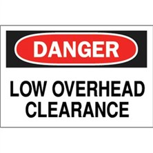 Danger, Low Overhead Clearance