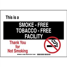 This Is A Smoke Free Tobacco Free Facility Thank You For Not Smoking Signs