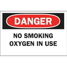 Danger, No Smoking Oxygen In Use