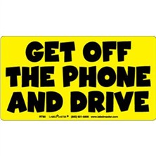 Get Off The Phone And Drive Labels