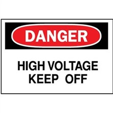 Danger, High Voltage Keep Off