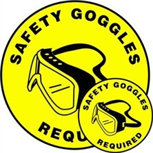 Safety Goggles Required Signs