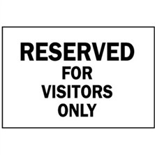 Reserved For Visitors Only